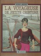 """"""" LA VOYAGEUSE DE PETITE CEINTURE """" - CHRISTIN / GOETZINGER  - E.O  MARS 1985  DARGAUD - Unclassified"""