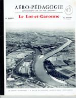 Revue Pédagogie, Le Lot Et Garonne Avec Les Photos De Ray Delvert,années 50. - Geography