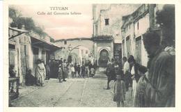 POSTAL    TETUAN - MARRUECOS  -CALLE DEL COMERCIO HEBREO  (HEBREW COMMERCE RUE) - Marruecos
