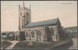 Callington Church, Cornwall, C.1905-10 - Valentine's Postcard - England
