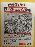 8724 - Munition Psychologique Dôle Blanche Exelsus Suisse Grand Cru Militaire Pour CFF Illustration Pecub - Humour