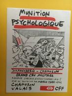 8725 - Munition Psychologique Johannisberg 1990 Chamoson Suisse Grand Cru Militaire Pour CFF Illustration Pecub - Humour