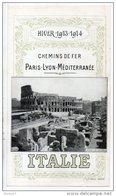 CHEMIN DE FER . PARIS-LYON-MÉDITÉRANÉE . ITALIE . ROME LE COLISÉE - Ref. N°50F - - Roadmaps
