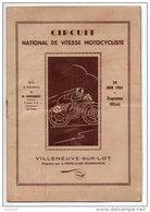 VILLENEUVE-SUR-LOT . CIRCUIT NATIONAL DE VITESSE MOTOCYCLISTE . 24 JUIN 1951 . 175, 250, 350 ET 500 CM3 - Réf. N°86F - - Sports
