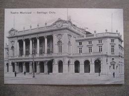 Tarjeta Postal - Chile Chili - Santiago - Teatro Municipal - Hume Y Ca Ahumada 357 - Chili