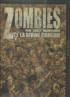 """ZOMBIES  """" LA DIVINE COMEDIE """" - PERU / CHOLET / CHAMPELOVIER - E.O   JUIN 2010 SOLEIL - Non Classés"""