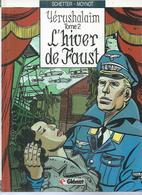 "YERUSHALAÏM  "" L'HIVER DE FAUST "" - SCHETTER / MOYNOT - E.O   NOVEMBRE 1986  GLENAT - Unclassified"
