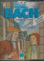 "LA VIE DE  "" JEAN SEBASTIEN BACH "" - FAYNOT / JOURDAN - E.O   1985  BRIAND - Unclassified"