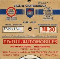 Disque De Stationnement Zone Bleue Ville De CHATEAUROUX Pub Tivoli Automobiles Station Shell Garage Maublanc SIMCA - Cars