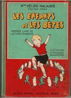 LES ENFANTS Et LES BÊTES Par Mme HELIER - MALAURIE, Directrice D'Ecole - Illustrations Armand RAPENO - VOIR SCANS - 6-12 Ans