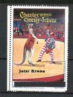 Reklamemarke Circus Charles, Grösste Circus Schau, Dompteur Mit Kängeruh In Der Manege - Vignetten (Erinnophilie)