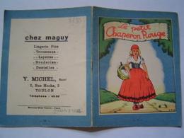 LIVRE ENFANT Ancien : CHAPERON ROUGE / PUBLICITE LINGERIE CHEZ MAGUY / TOULON / EDITIONS TOURET - Publicités