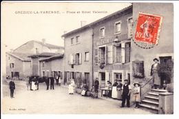 GREZIEU LA VARENNE: Place Et Hôtel Valentin. Roche Editeur - France