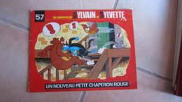 SYLVAIN ET SYLVETTE N°57 UN NOUVEAU PETIT CHAPERON EN ROUGE - Sylvain Et Sylvette