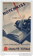 UNE HOTCHKISS... UN LIVRE OUVERT... SUR D'HEUREUX VOYAGES . QUALITÉ TOTALE - Ref. N° 6F - - Cars