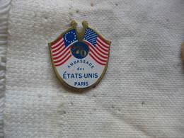 Pin's De L'Ambassade Des Etats Unis à Paris En 76 - Militaria