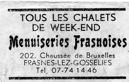 Menuiseries Frasnoises Frasnes - Lez - Gosselies Tous Les Chalets De Week-end - Matchbox Labels