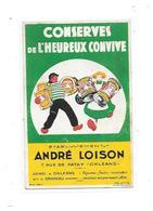 Buvard Publicitaire André LOISON à ORLEANS, Conserves De L'heureux Convive, - Food