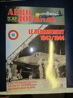 Revue Aviation  - Aéro Journal - N 23 - 2002 - Le Réarmement 1943/44 - Aviación