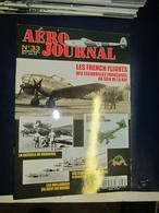 Revue Aviation  - Aéro Journal - N  33 - 2003 - LES FRENCH FLIGHTS ESCADRILLES FRANCAISES AU SEIN DE LA RAF - Aviación