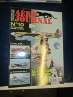 Revue Aviation  - Aéro Journal - N  10 - 2000 - La Libération De La Corse - Aviación