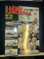 Revue Aviation  - Aéro Journal - N  8 - 1999 - Le Glenn Au Combat,de L'aisne à L'euphrate - Aviación