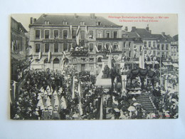 59## MAUBEUGE: Pèlerinage Eucharistique Du 31 Mai 1909, Le Reposoir Sur La Place D'armes                    CPA - Maubeuge