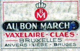 Au Bon Marché Vaxelaire Claes Bruxelles Anvers Liège Bruges - Matchbox Labels