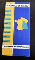 ITINERAIRES EN FRANCE - PARIS MEDITERRANEE N°1 - Roadmaps