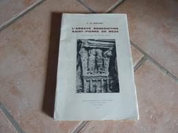 L'abbaye Bénédictine Saint-Pierre De Beze - Son Histoire Au Fil Des Jours - History