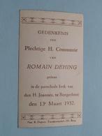 H. Communie Van Romain DEHING I/d Parochiekerk V/d H. Joannes Te BORGERHOUT Op 13 Maart 1932 ( Zie Foto's ) ! - Communion