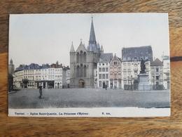 "CP Tournai ""Eglise Saint-Quentin - La Princesse D'Epinoy - N°104"" - Tournai"