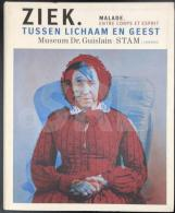 Ziek. Tussen Lichaam En Geest / Malade Entre Corps Et Esprit - Books, Magazines, Comics