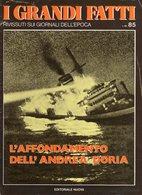 1980 - I GRANDI FATTI - Rivissuti Nei Giornali Dell'Epoca - L'Affondamento Dell'Andrea Doria - - Books, Magazines, Comics