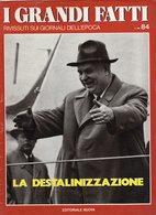 1979 - I GRANDI FATTI - Rivissuti Nei Giornali Dell'Epoca -La Destalinizzazione - - Books, Magazines, Comics