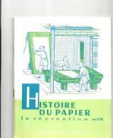 La Récréation N°26 Histoire Du Papier Par J. Merand Editions De L'accueil - Books, Magazines, Comics