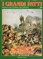 1979 - I GRANDI FATTI - Rivissuti Nei Giornali Dell'Epoca - La Guerra D'Etiopia - - Books, Magazines, Comics