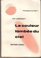 LA COULEUR TOMBEE DU CIEL De U.P. LOVECRAFT.  PRESENCE DU FUTUR N°4 Edition Originale 1954 Format In8 VOIR SCAN - Denoël