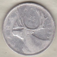 Canada  25 Cents 1945 . George VI , En Argent - Canada