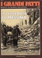 1978 - I GRANDI FATTI - Rivissuti Nei Giornali Dell'Epoca - Il Terremoto Di Messina - - Books, Magazines, Comics