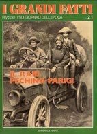 1978 - I GRANDI FATTI - Rivissuti Nei Giornali Dell'Epoca - Il Raid Pechino-Parigi - - Books, Magazines, Comics