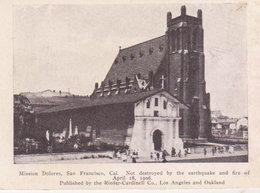 """1906 San Francisco """"Mission San Dolorés """"   Not Destroyed  18 Apr. 1906 - Missions"""