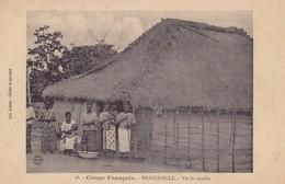 BRAZZAVILLE - Vie De Famille - Congo Francese - Altri