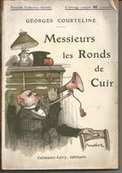 Georges COURTELINE Messieurs Les Ronds De Cuir - Nouvelle Collection Illustrée - Books, Magazines, Comics