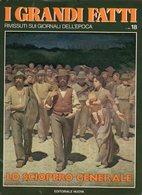 1978 - I GRANDI FATTI - Rivissuti Nei Giornali Dell'Epoca - Lo Sciopero Generale - - Books, Magazines, Comics
