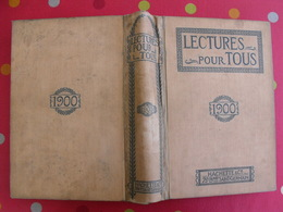 Lecture Pour Tous 1899-1900. Hachette Reliure éditeur. Négus Ménémik éthiopie Trappeur Canada Santos-dumont Dirigeable - Books, Magazines, Comics