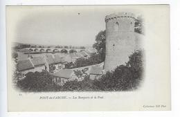 CPA Pont De L'Arche Les Remparts Et Le Pont - Pont-de-l'Arche