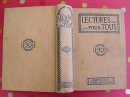 Lecture Pour Tous 1900-1901. Hachette Reliure éditeur. Chine China Yu-nan Siam Birmanie Lèpre Débile Boers Matabélés - 1801-1900