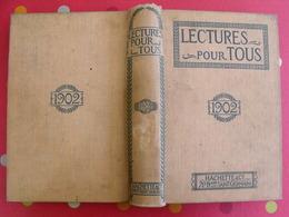 Lecture Pour Tous 1901-1902. Hachette Reliure éditeur. Plongeon Esclave Cerf-volant Pole Nord  Chine China Le Braz Thé - Books, Magazines, Comics
