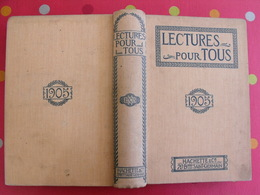 Lecture Pour Tous 1904-1905. Hachette Reliure éditeur. Tigre Mousse Martyr Buffalo Bill Mandchourie Chine Tchad Japon - Books, Magazines, Comics